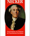Necker - Finanzminister am Vorabend der Französischen Revolution