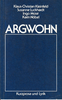 Argwohn - Kurzprosa und Lyrik
