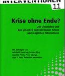 Krise ohne Ende? - Zur Geschichte und den Ursachen kapitalistischer Krisen und möglichen Alternativen