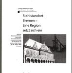 Stahlstandort Bremen - Eine Region setzt sich ein
