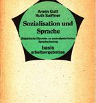 Sozialisation und Sprache - Didaktische Hinweise zu emanzipatorischer Sprachschulung
