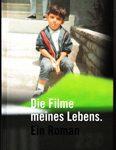 Die Filme meines Lebens - Ein Roman