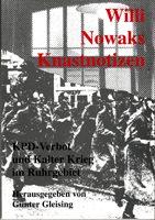 Willi Nowaks Knastnotizen - KPD-Verbot und Kalter Krieg im Ruhrgebiet