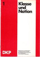 """Klasse und Nation - Studienmaterial zum Bildungsthema """"Die Überwindung der Herrschaft des Großkapitals und des Militarismus in der Bundesrepublik"""
