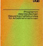 Programm des Deutschen Gewerkschaftsbundes für Arbeitnehmerinnen - Grundsätze und Forderungen
