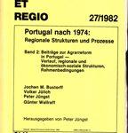 Portugal nach 1974: Regionale Strukturen und Prozesse - Band 2: Beiträge zur Agrarreform in Portugal - Verlauf