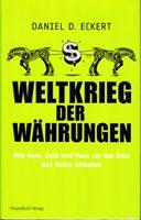Weltkrieg der Währungen - Wie Euro