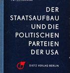 Der Staatsaufbau und die politischen Pateien der USA