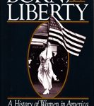 Born for Liberty - A History of Women in America