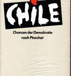Chile - Chancen der Demokratie nach Pinochet