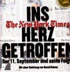 Ins Herz getroffen - Der 11. September und seine Folgen. The New York Times Company & Callaway Edition