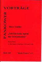 """Pankower Vorträge Heft 109: """"Ich bin kein Agent der Sowjetunion"""" - Klaus Mann in den Jahren zwischen 1938 und 1946"""