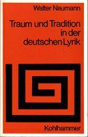 Traum und Tradition in der deutschen Lyrik