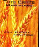 Tote Ernte - Der Krieg um´s Saatgut (Film/Video!)