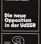Die neue Opposition in der UdSSR