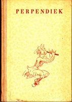 Perpendiek - Anekdotischer Gedichtszyklus