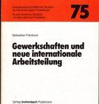 Gewerkschaften und neue internationale Arbeitsteilung