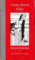 tangonosferatu oder die zärtlichkeit der vampire