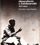 CUBA: capitalismo dependiente y subdesarrello (1510-1959)