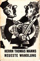 Herrn Thomas Manns neueste Wandlung