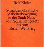 Sozialdemokratische Arbeiterbewegung in der Stadt Neuss vom Sozialistengesetz bis zum Ersten Weltkrieg