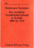 Der christliche Textilarbeiterverband in Krefeld 1906 bis 1914