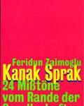 Kanak Sprak - 24 Mißtöne vom Rande der Gesellschaft