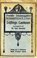 Lessings Laokoon - Laokonn oder Über die Grenzen der Malerei und Poesie von G.E. Lessing