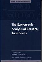 The Econometric Analysis of Seasonal Time Series - Foreword by Thomas J. Sargent