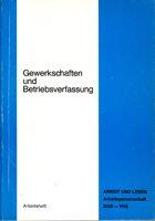 Gewerkschaften und Betriebsverfassung