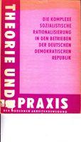 Die komplexe sozialistische Rationalisierung in den Betrieben der Deutschen Demokratischen Republik
