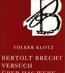 Bertolt Brecht - Versuch über das Werk