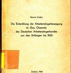 Die Entwicklung der Arbeitersängerbewegung im Gau Chemnitz des Deutschen Arbeitersängerbundes von den Anfängen bis 1933